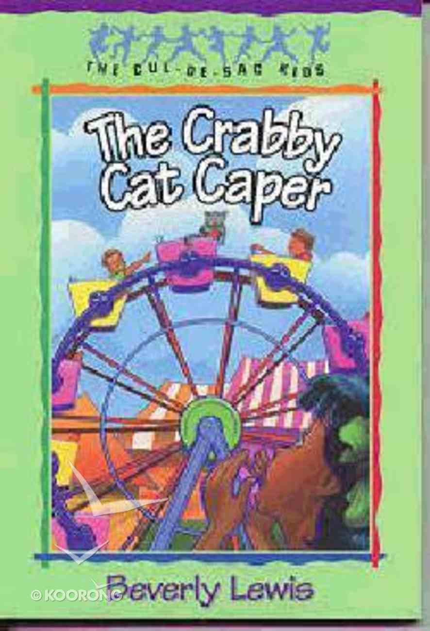 The Crabby Cat Caper (#12 in Cul-de-sac Kids Series) Paperback