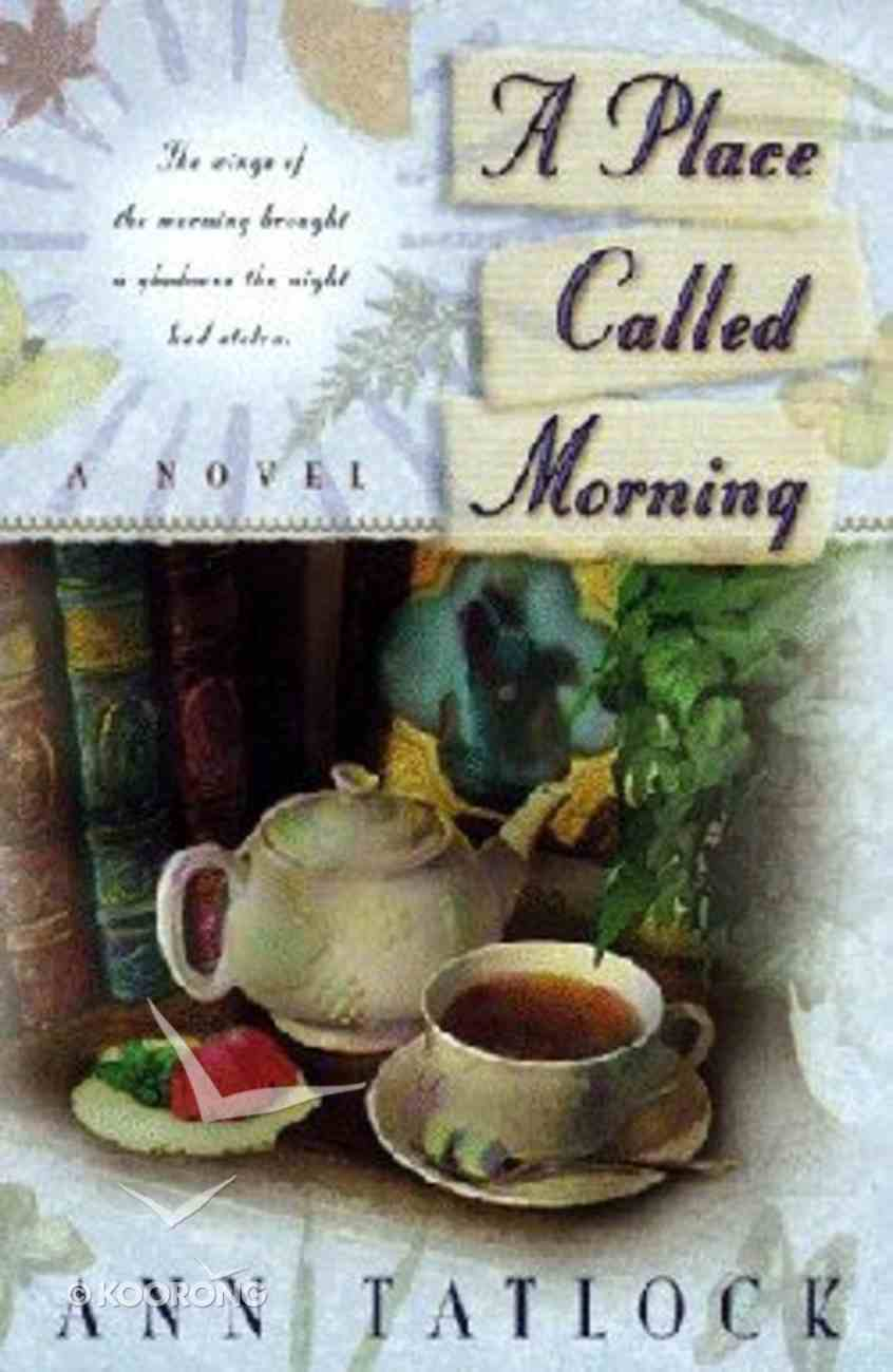 Place Called Morning Paperback