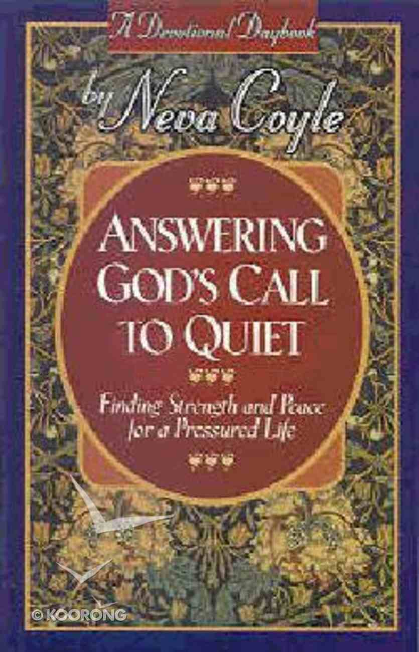 Answering God's Call to Quiet Paperback