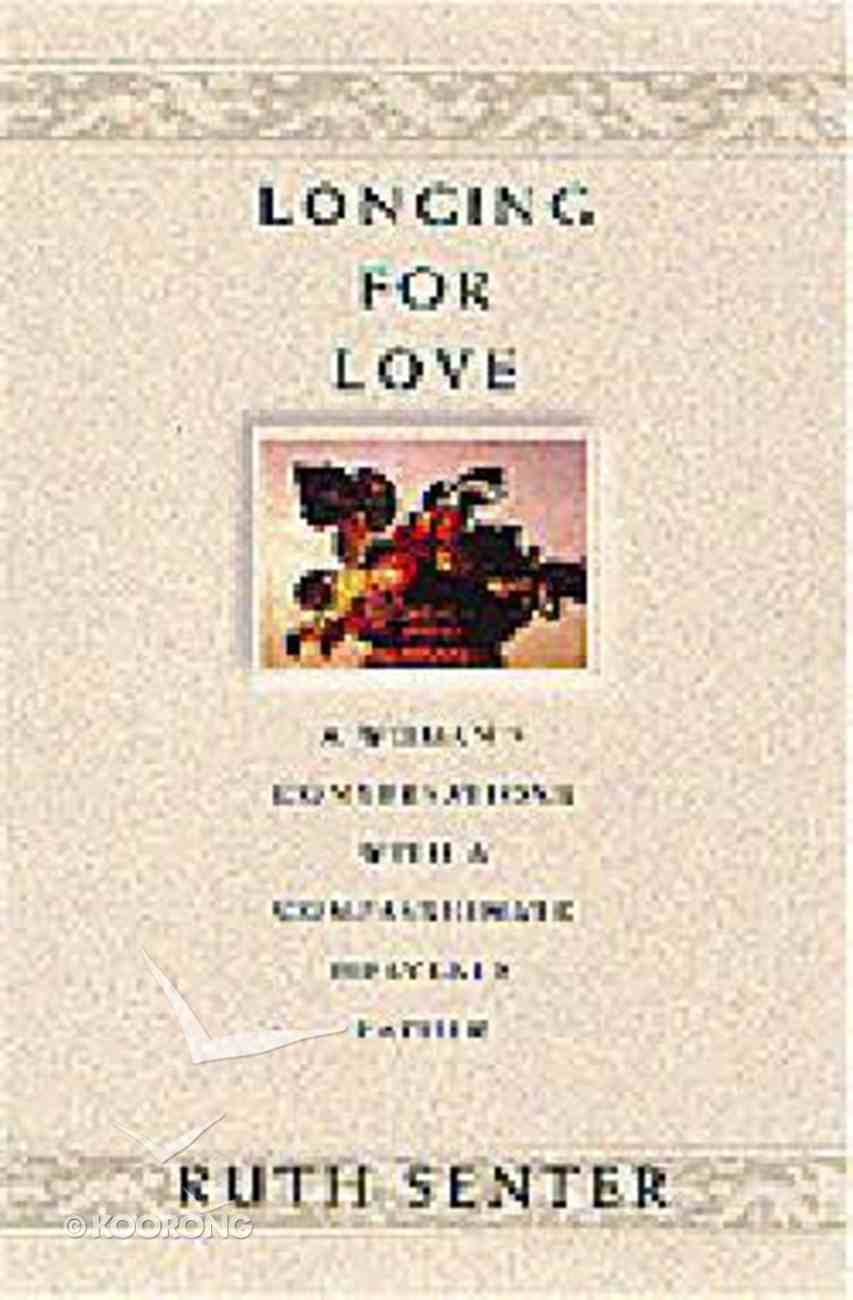 Longing For Love Paperback