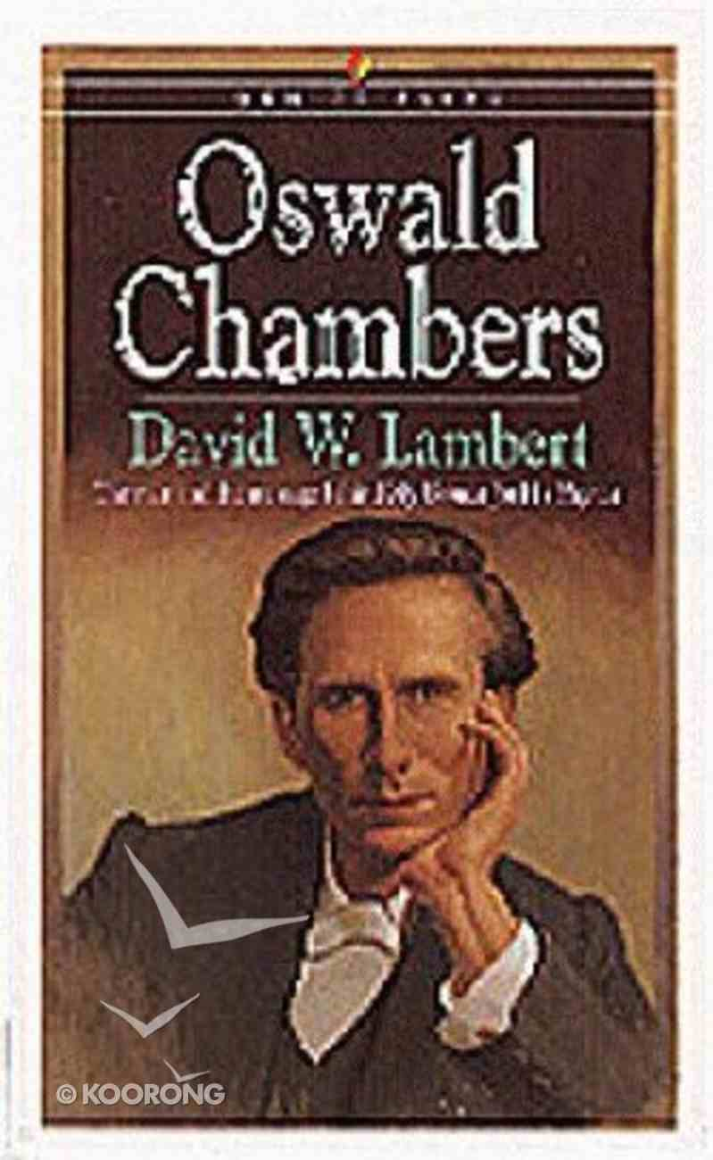 Men of Faith: Oswald Chambers Paperback