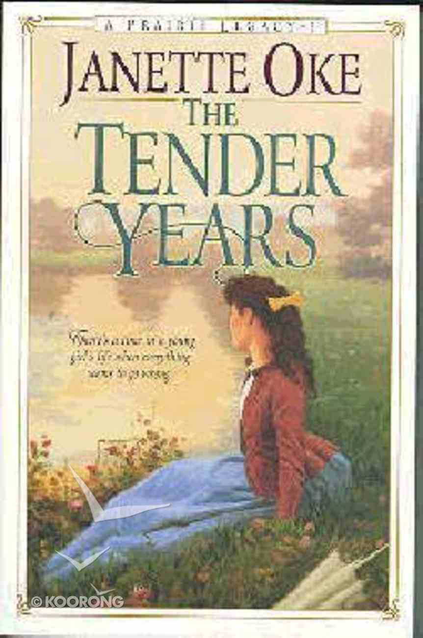 The Tender Years (Large Print) (#01 in Prairie Legacy Series) Paperback