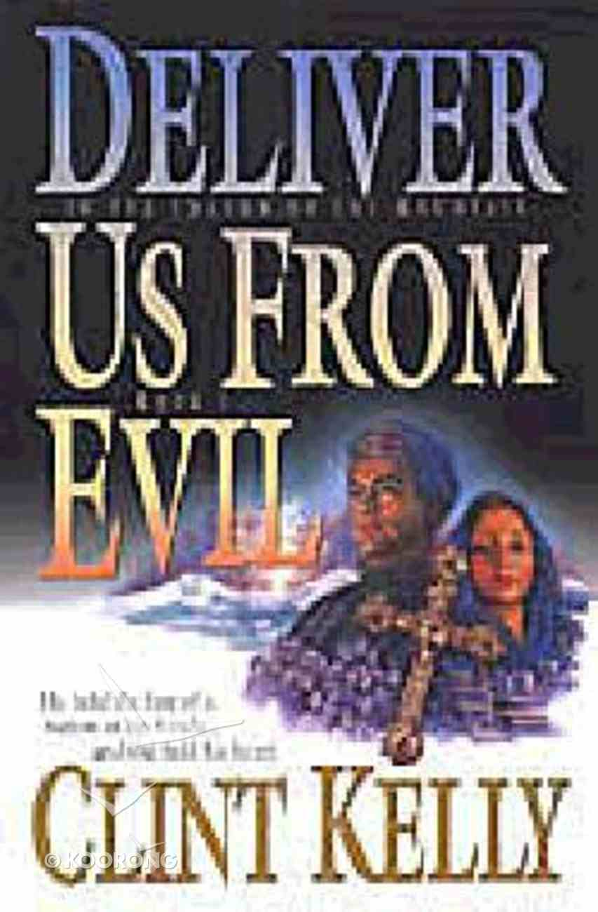Shadow of the Mountain #01: Deliver Us From Evil Paperback