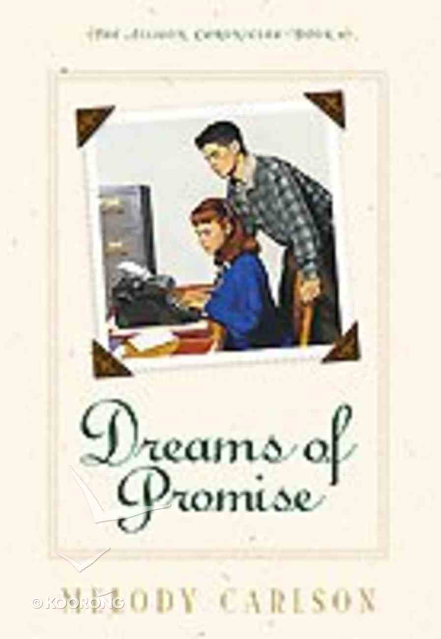 Dreams of Promise (#04 in Allison Chronicles Series) Paperback