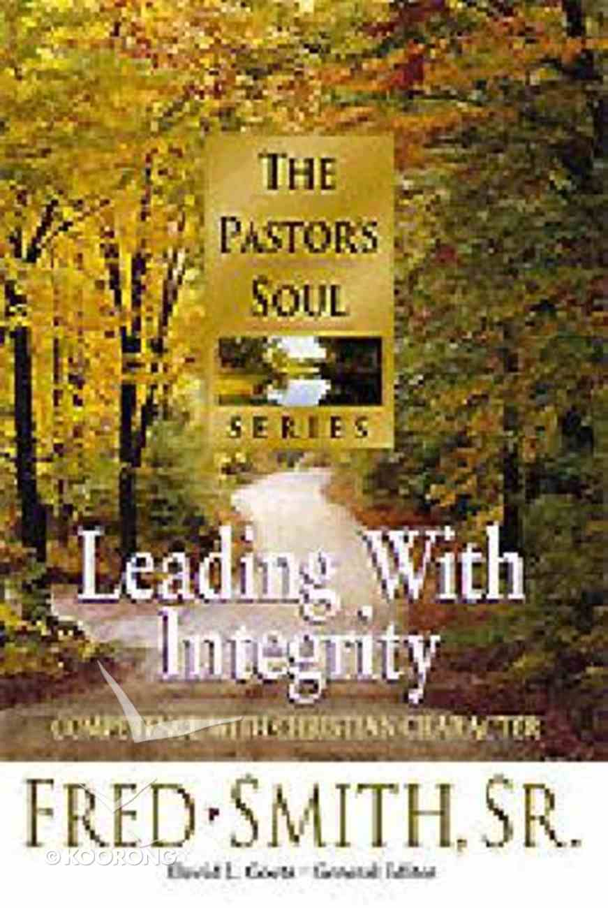 Pastor's Soul: Leading With Integrity Hardback