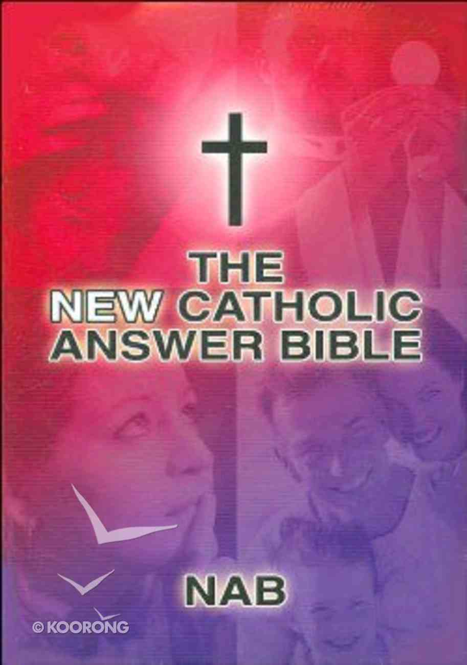 The New Catholic Answer Bible Paperback
