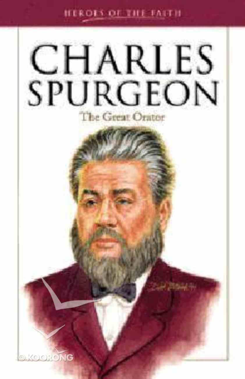 Heroes of the Faith: Charles Spurgeon Paperback