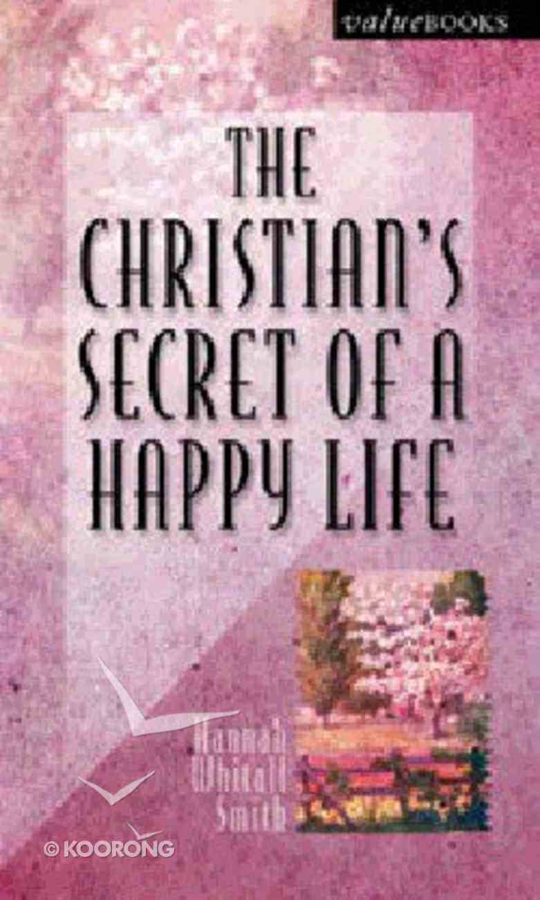 Value Books: The Christian's Secret of a Happy Life Paperback