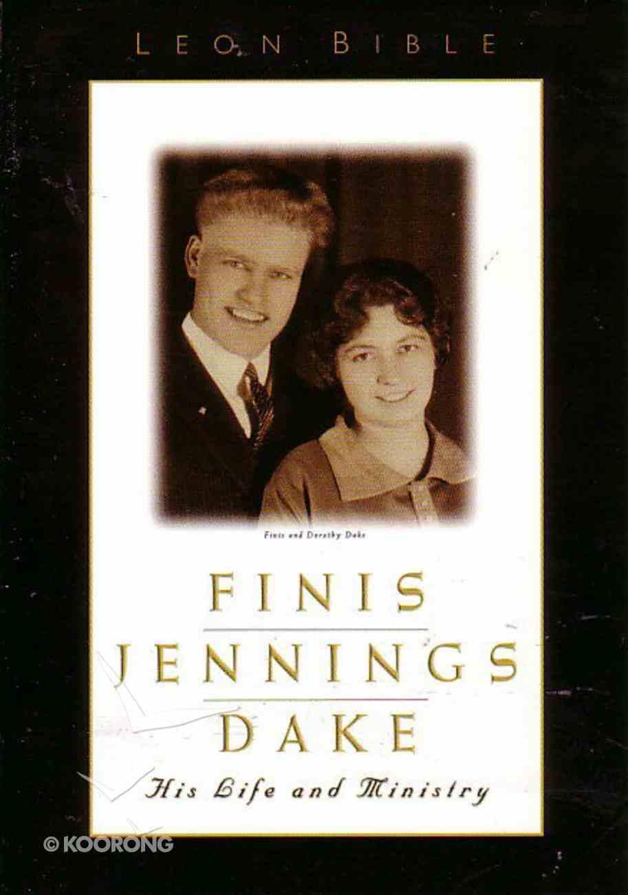 Finis Jennings Dake Hardback