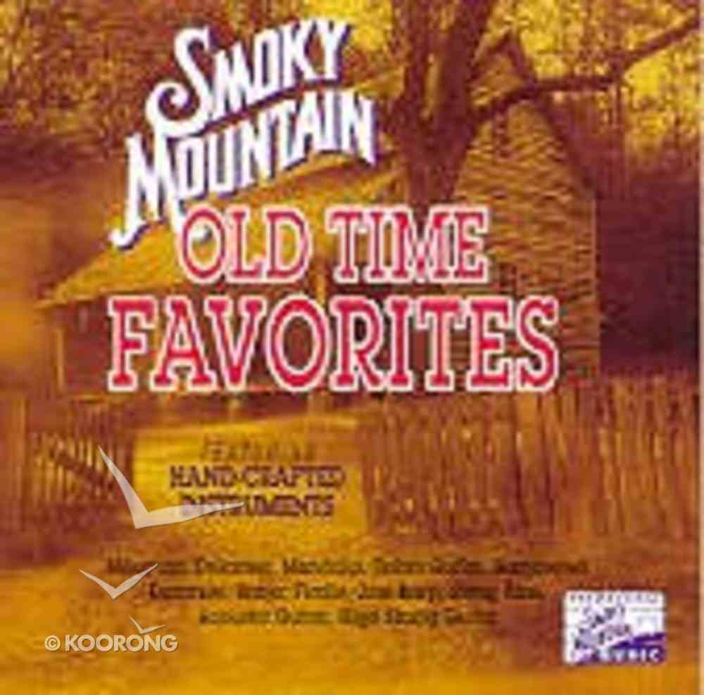 Smoky Mountain Old Time Favourites CD