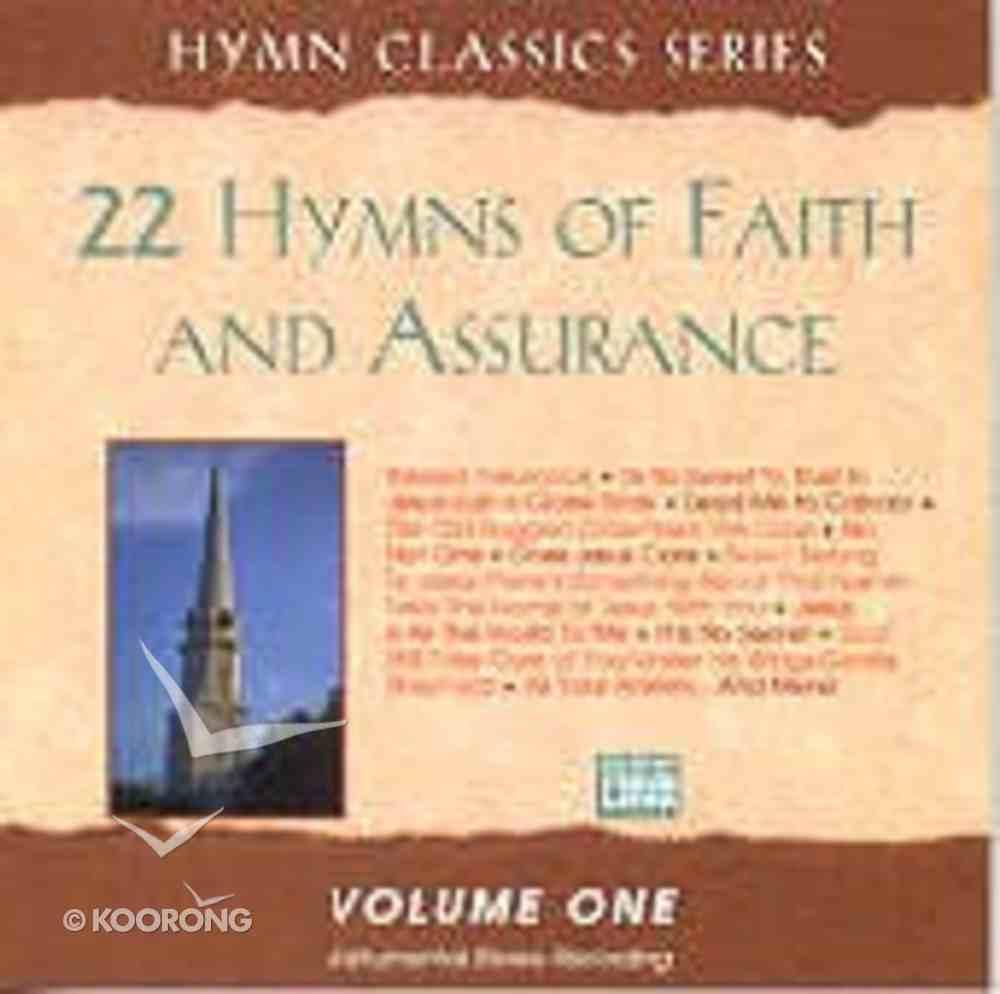 22 Hymns of Faith and Assurance Volume 1 CD