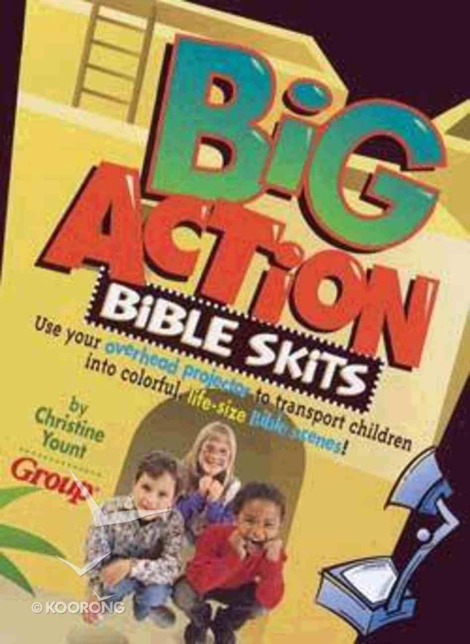 Big Action Bible Skits Paperback