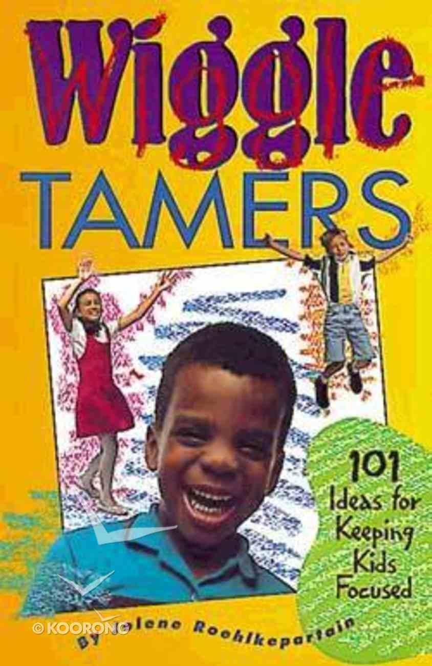 Wiggle Tamers Paperback
