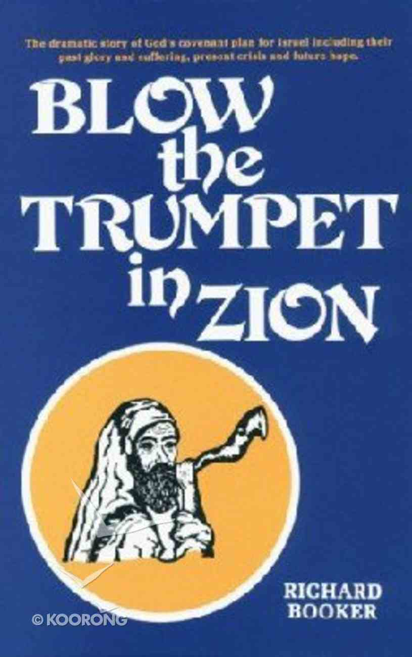 Blow the Trumpet in Zion Paperback