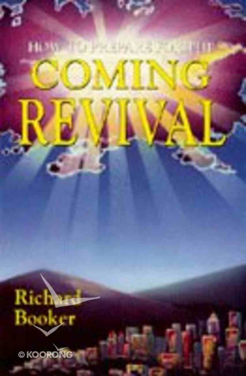 How to Prepare For the Coming Revival Paperback