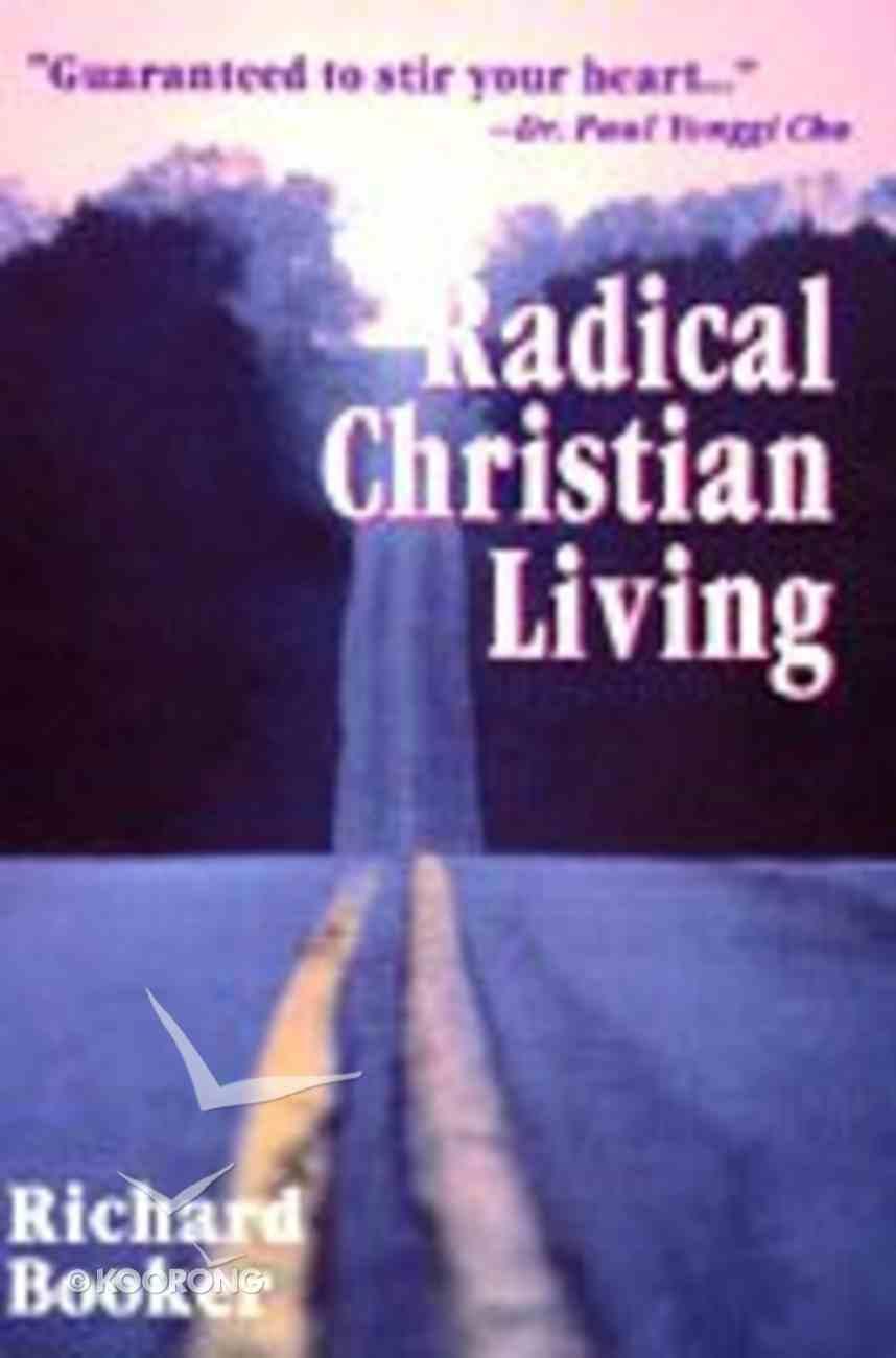 Radical Christian Living Paperback