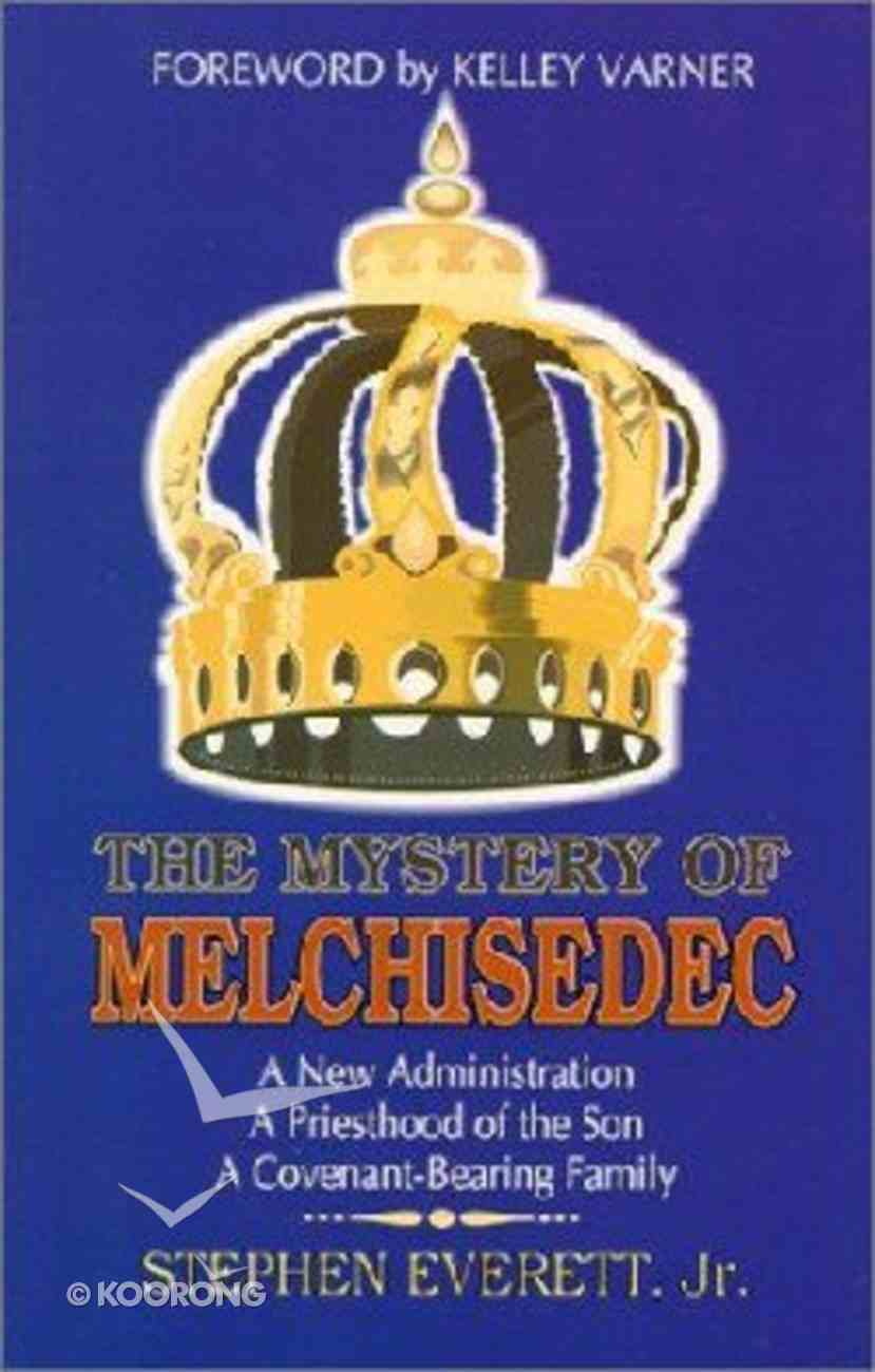 The Mystery of Melchisedec Paperback