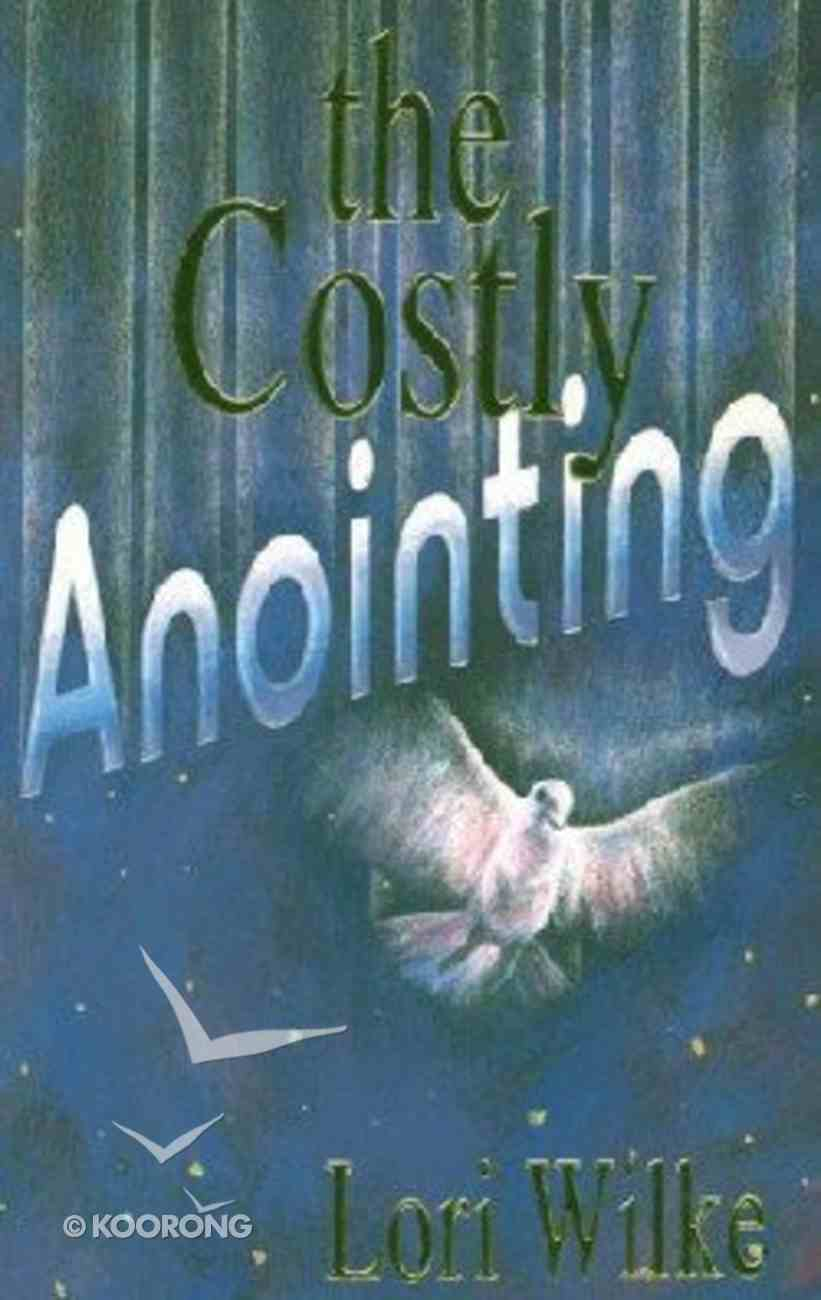 The Costly Anointing Paperback