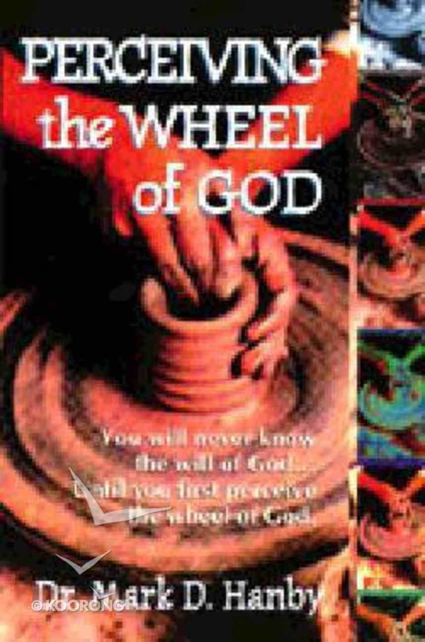 Perceiving the Wheel of God Paperback