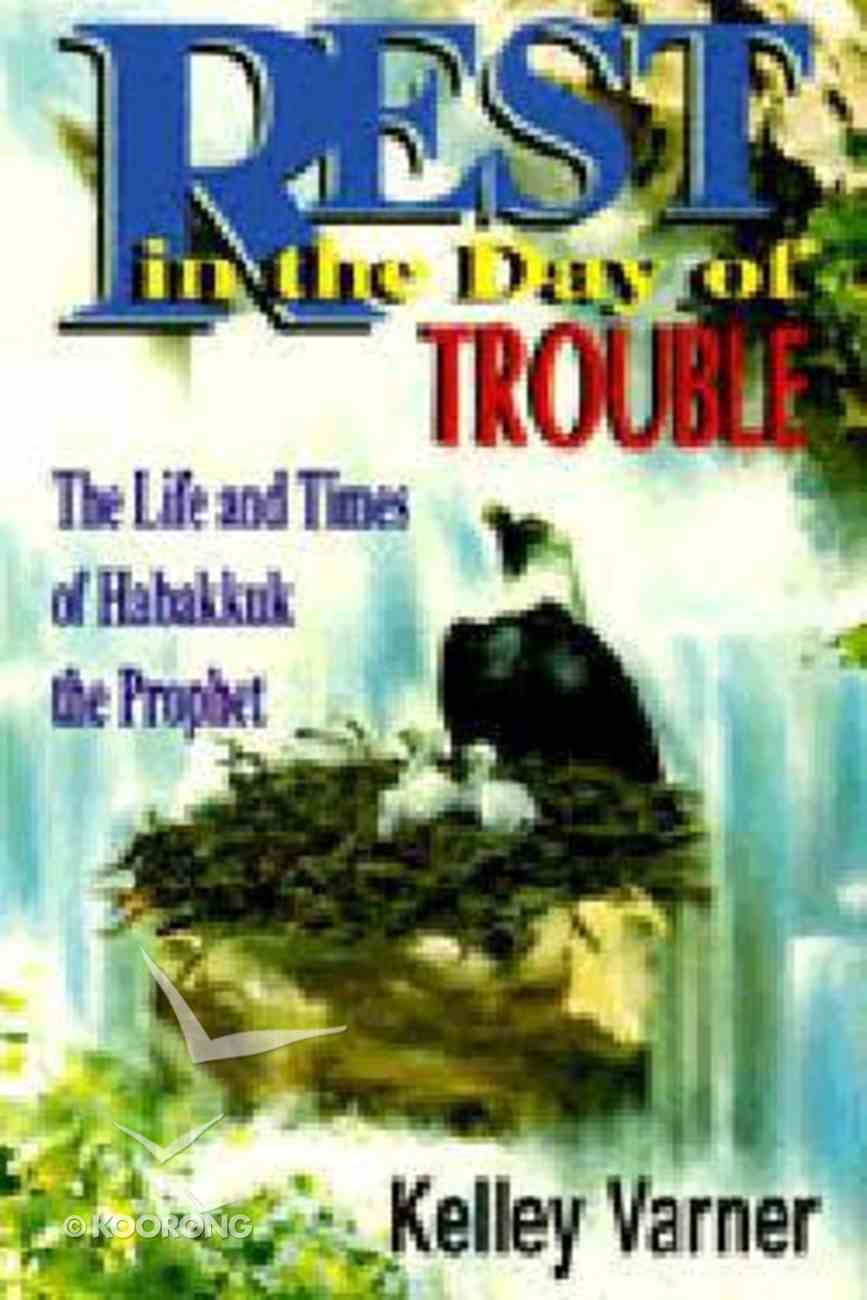 Rest in the Day of Trouble Paperback