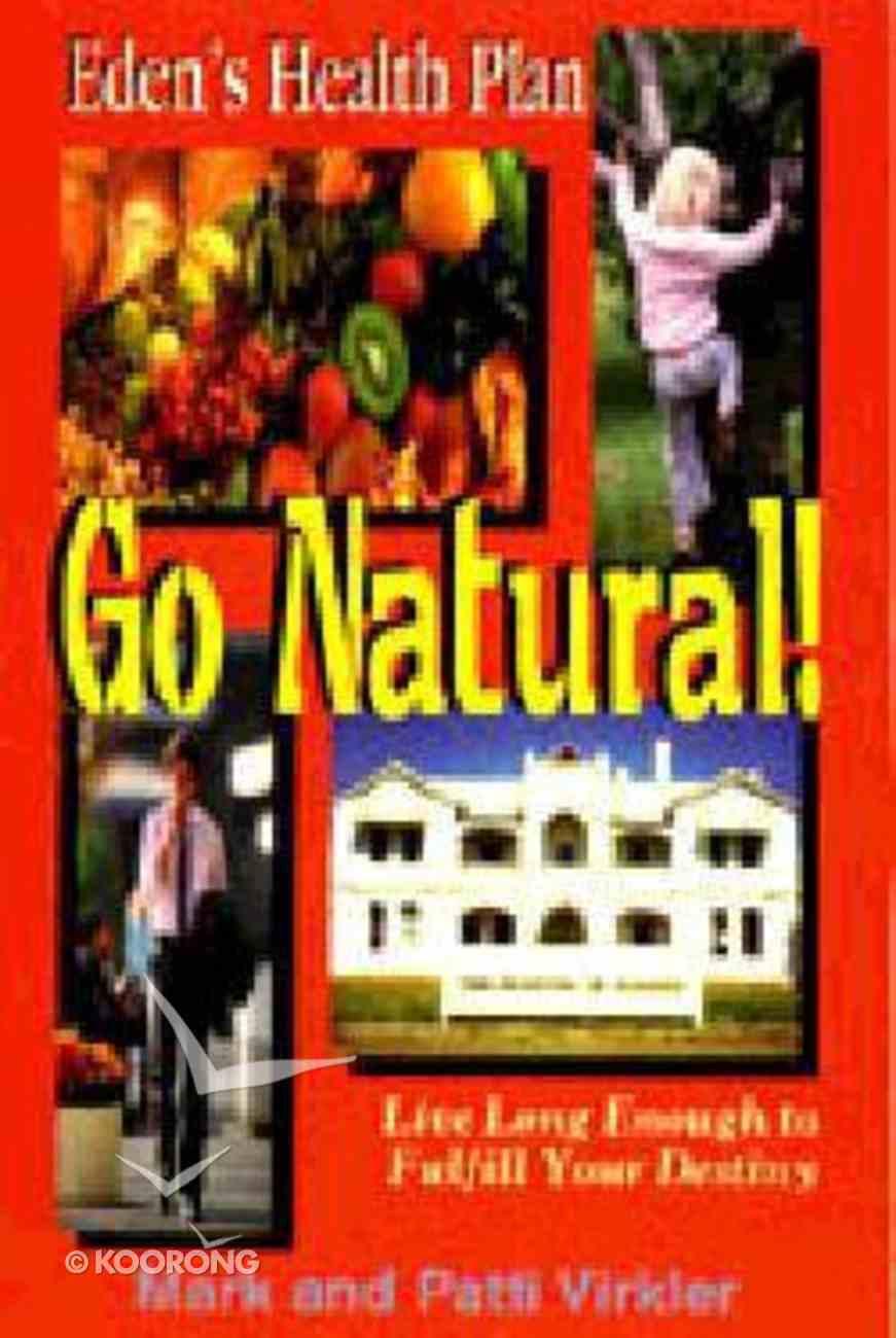 Go Natural! Paperback