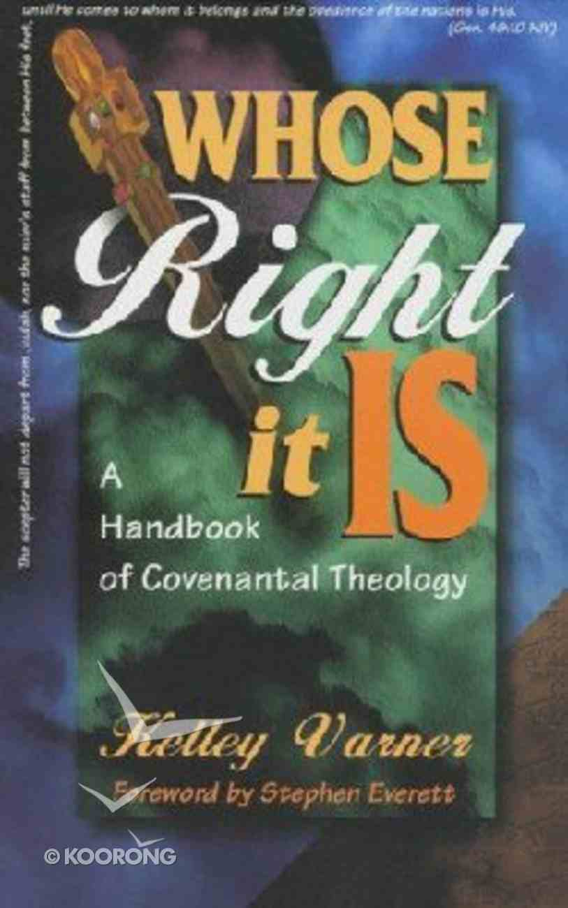 Whose Right It is Paperback