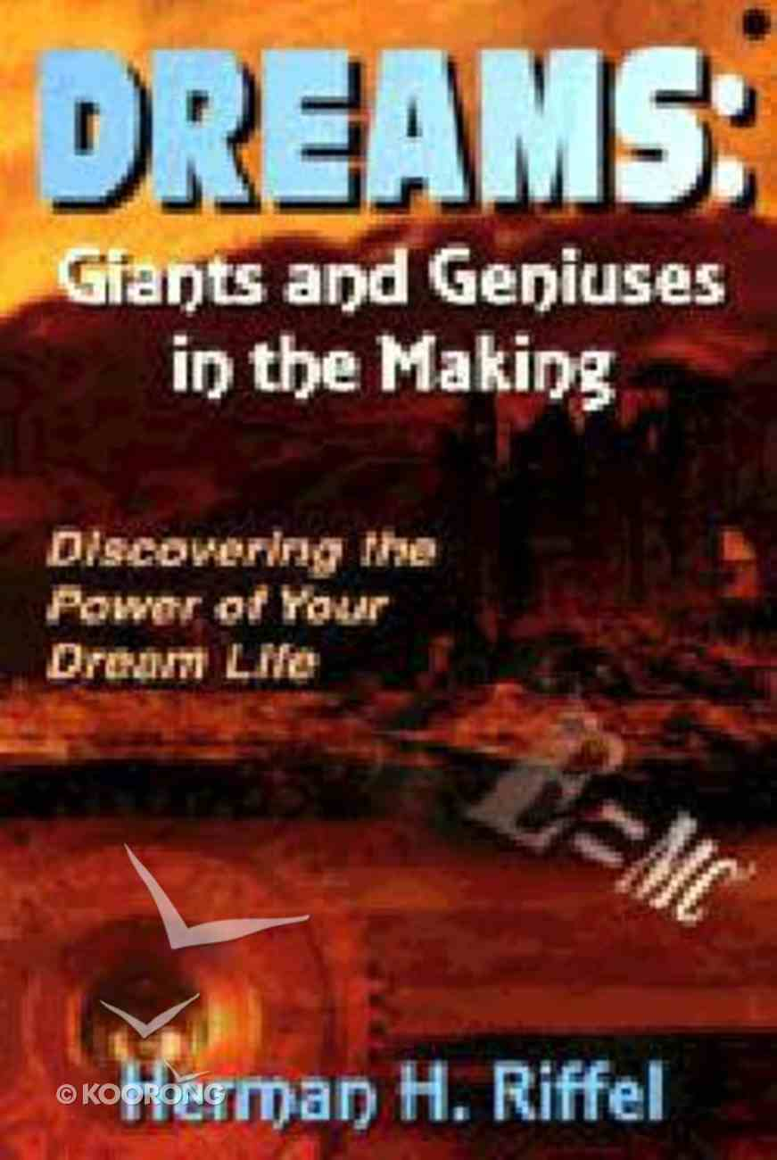 Dreams: Giants and Geniuses in the Making Paperback