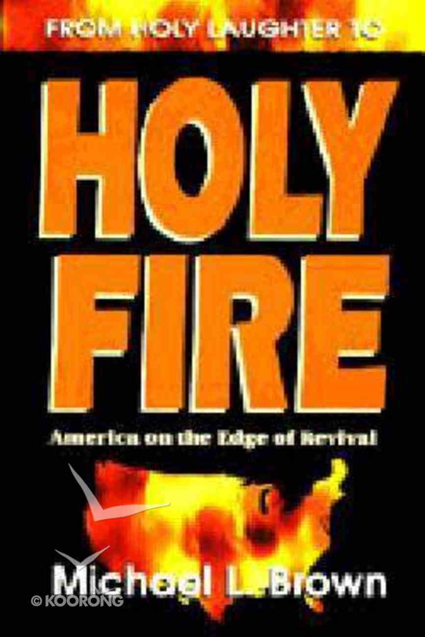 From Holy Laughter to Holy Fire Paperback