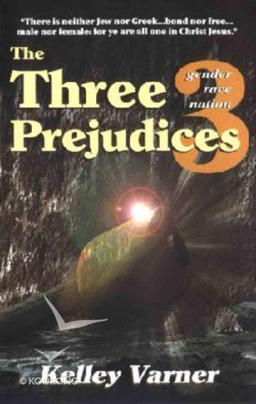The Three Prejudices Paperback