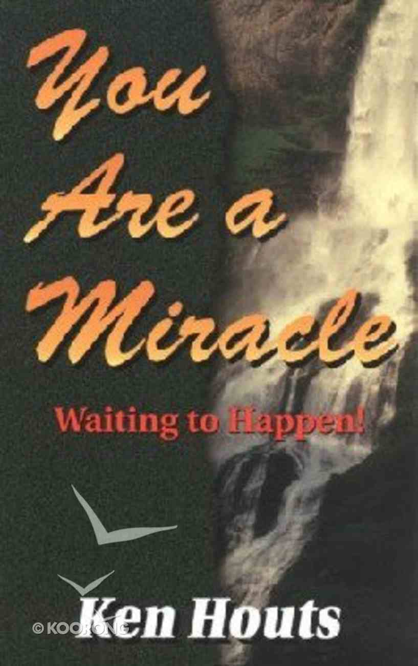 You Are a Miracle Paperback