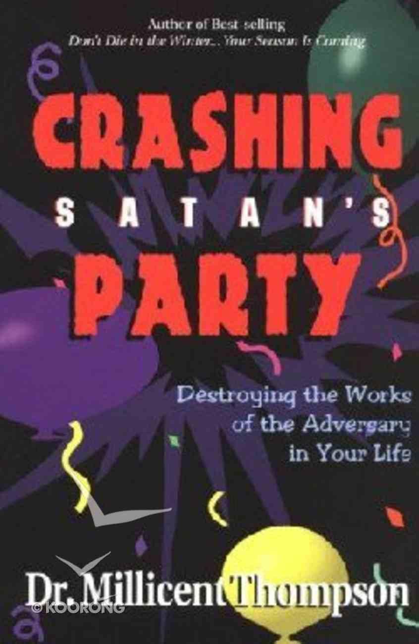 Crashing Satan's Party Paperback