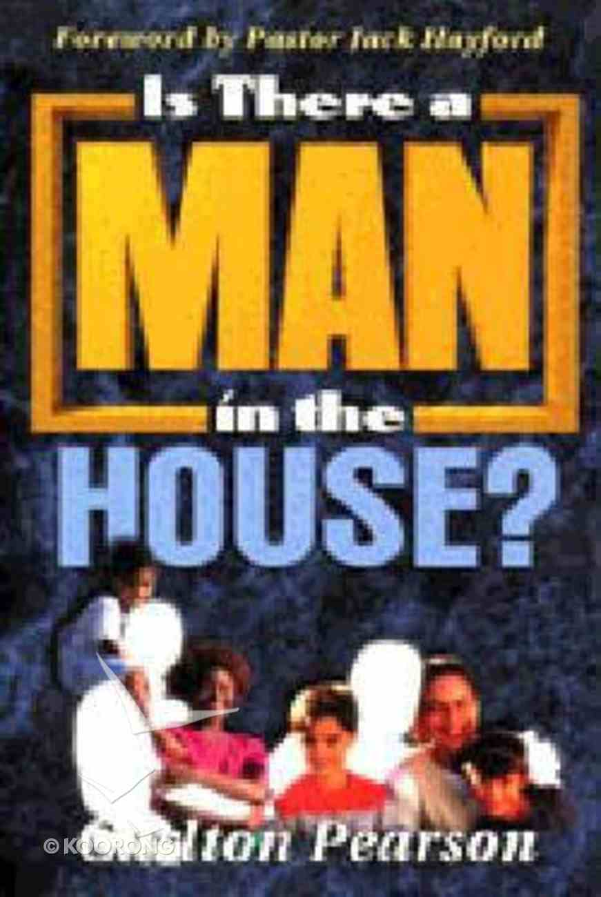 Is There a Man in the House Paperback