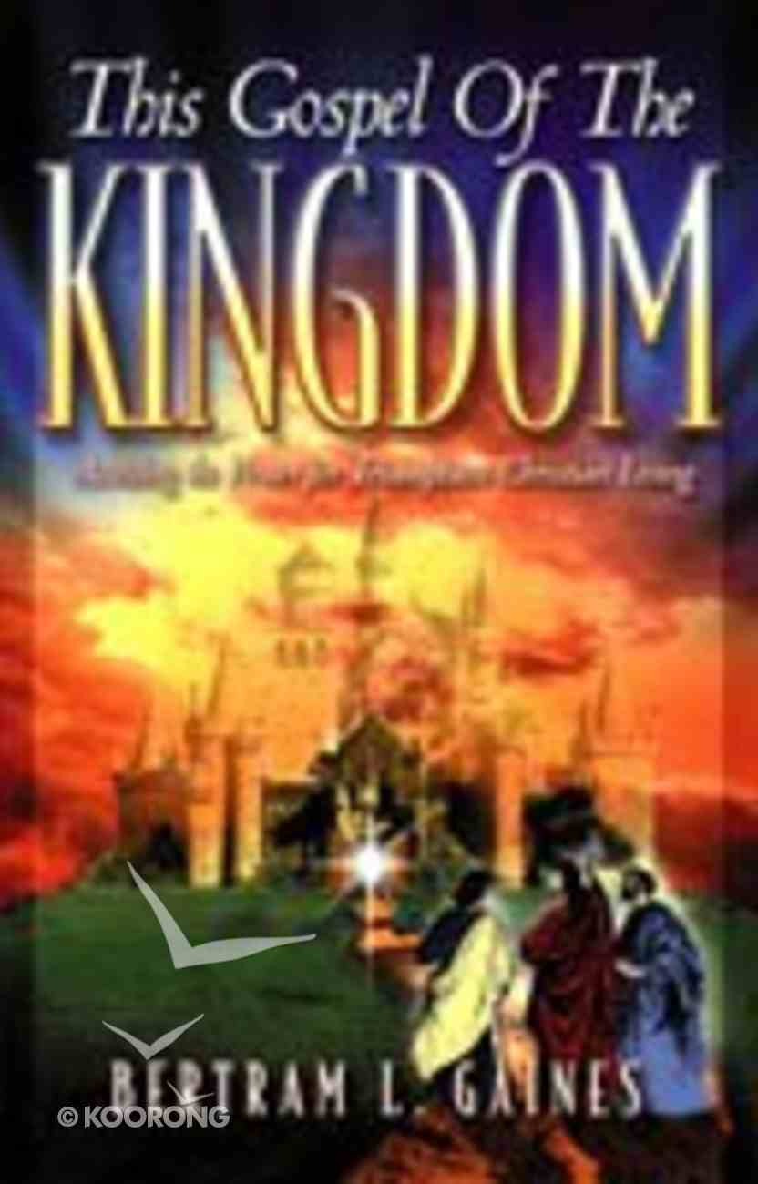 This Gospel of the Kingdom Paperback