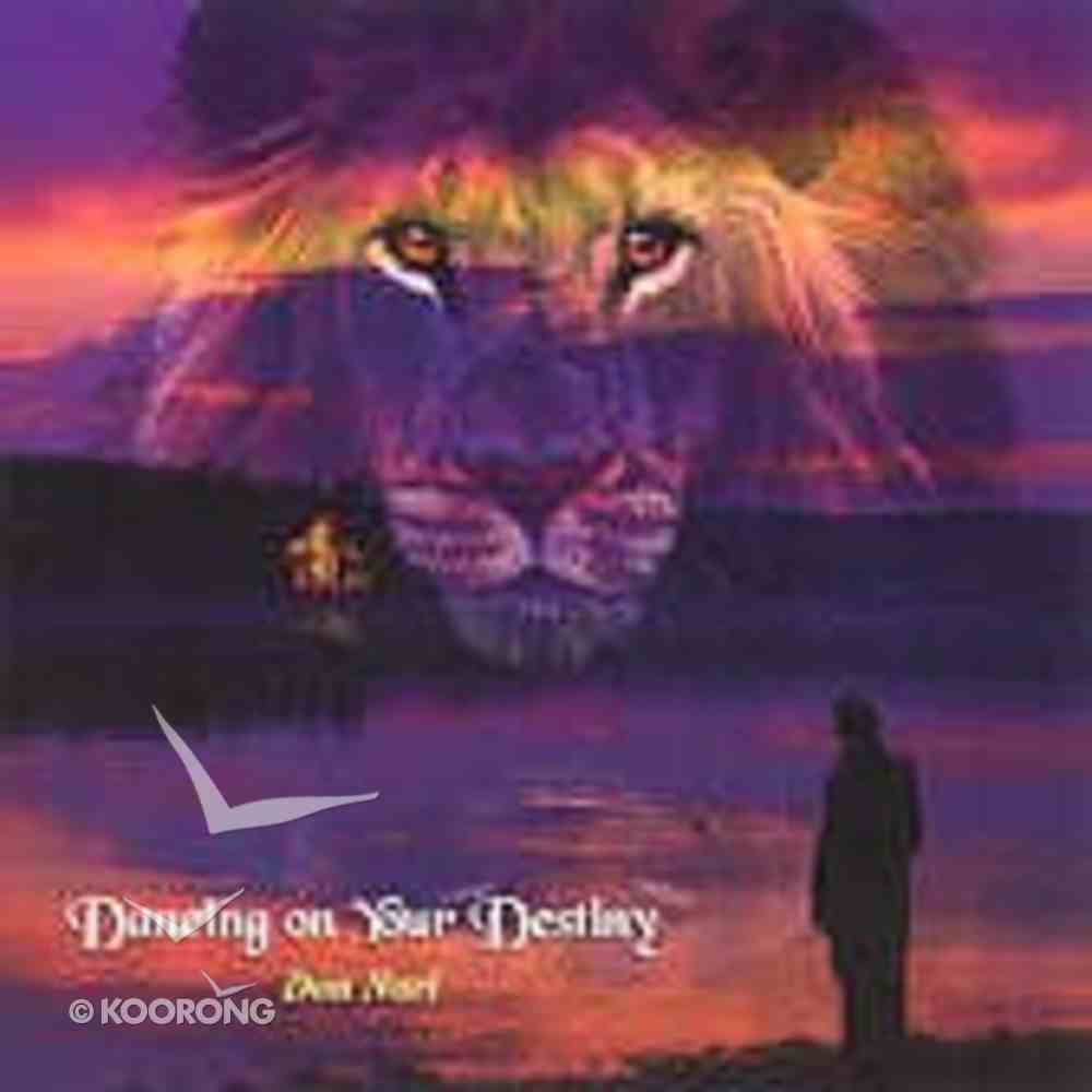 Dancing on Your Destiny CD