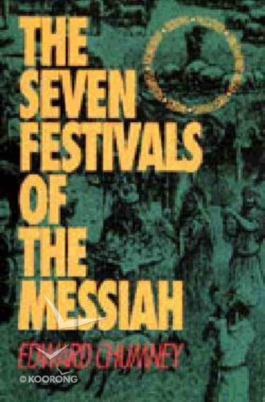 The Seven Festivals of the Messiah Paperback