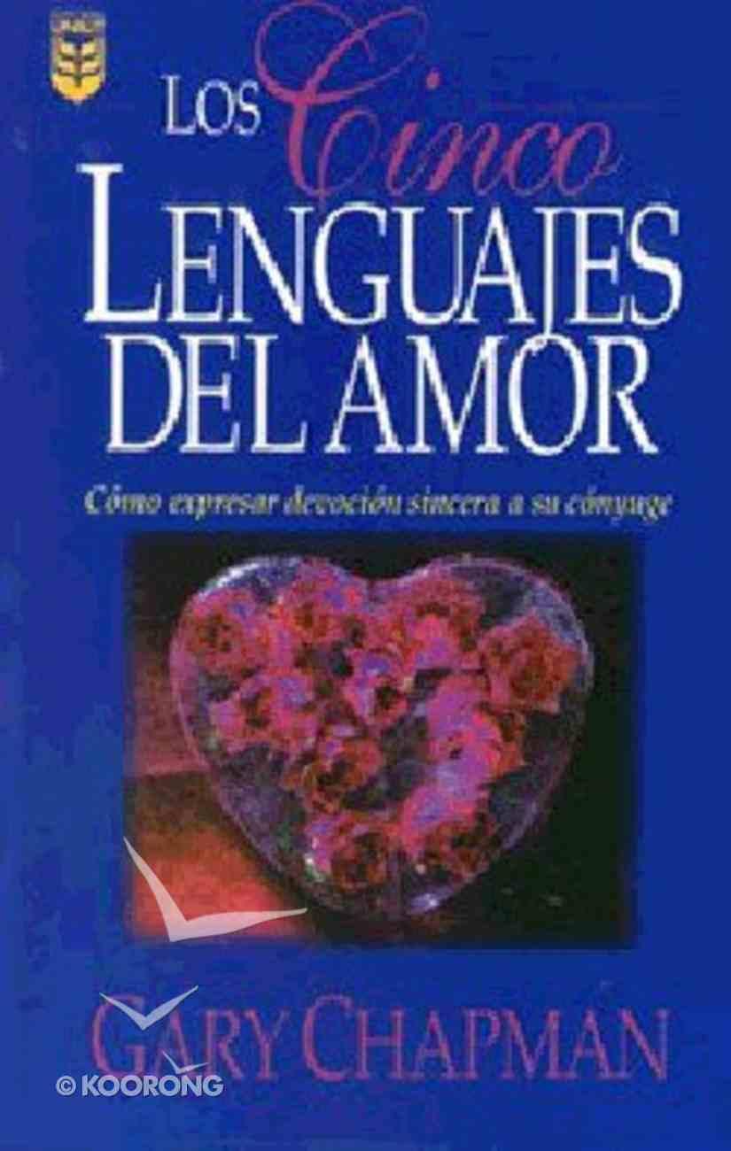 Los Cinco Lenguajes Del Amor (Five Love Languages) Paperback