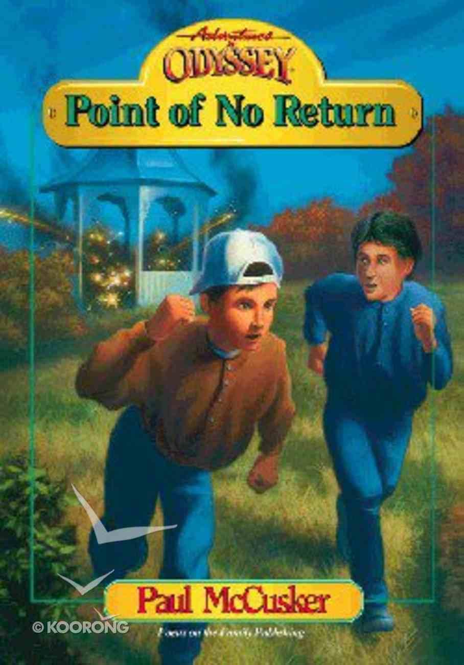 Point of No Return (#08 in Adventures In Odyssey Original Book Series) Paperback