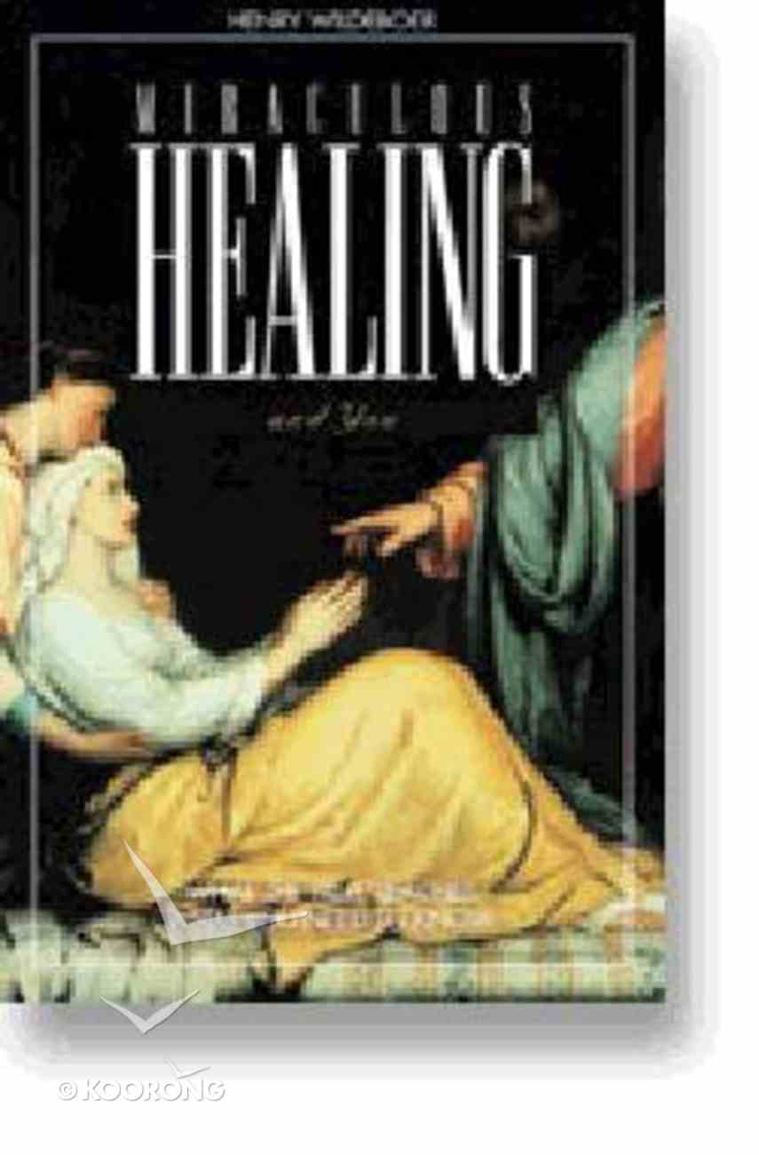 Miraculous Healing and You Paperback