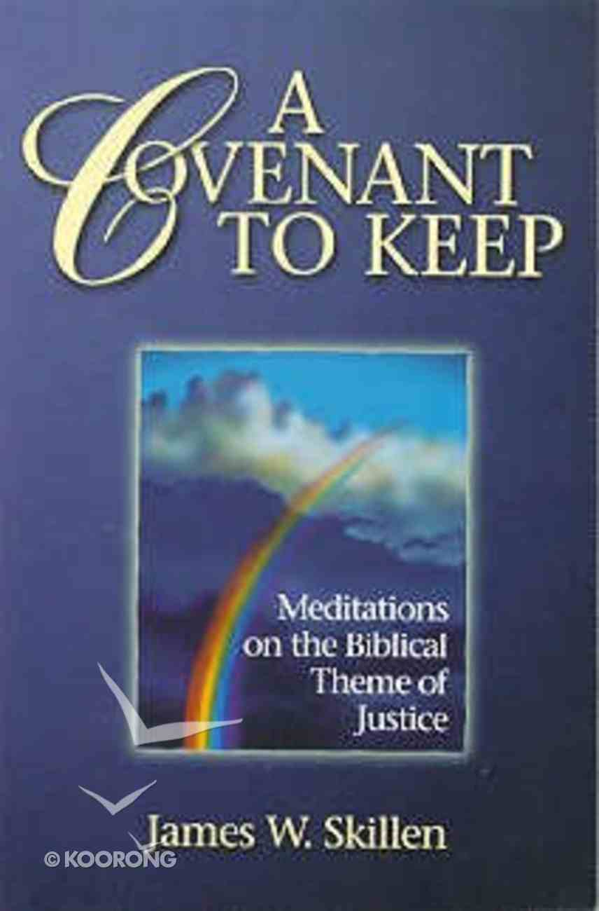 A Covenant to Keep Paperback