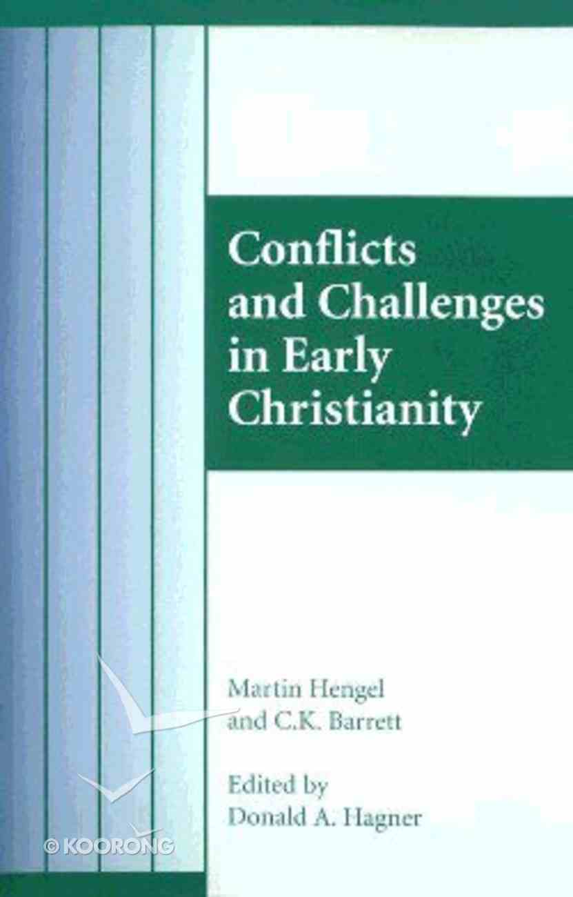 Conflicts and Challenges in Early Christianity Paperback