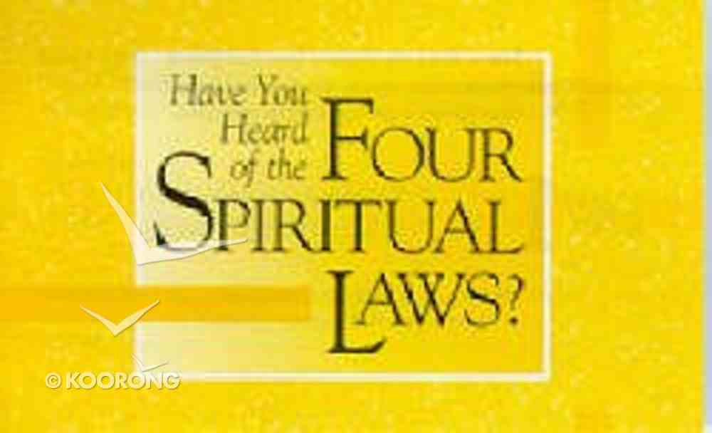 Have You Heard of the Four Spiritual Laws? (25 Pack) Booklet