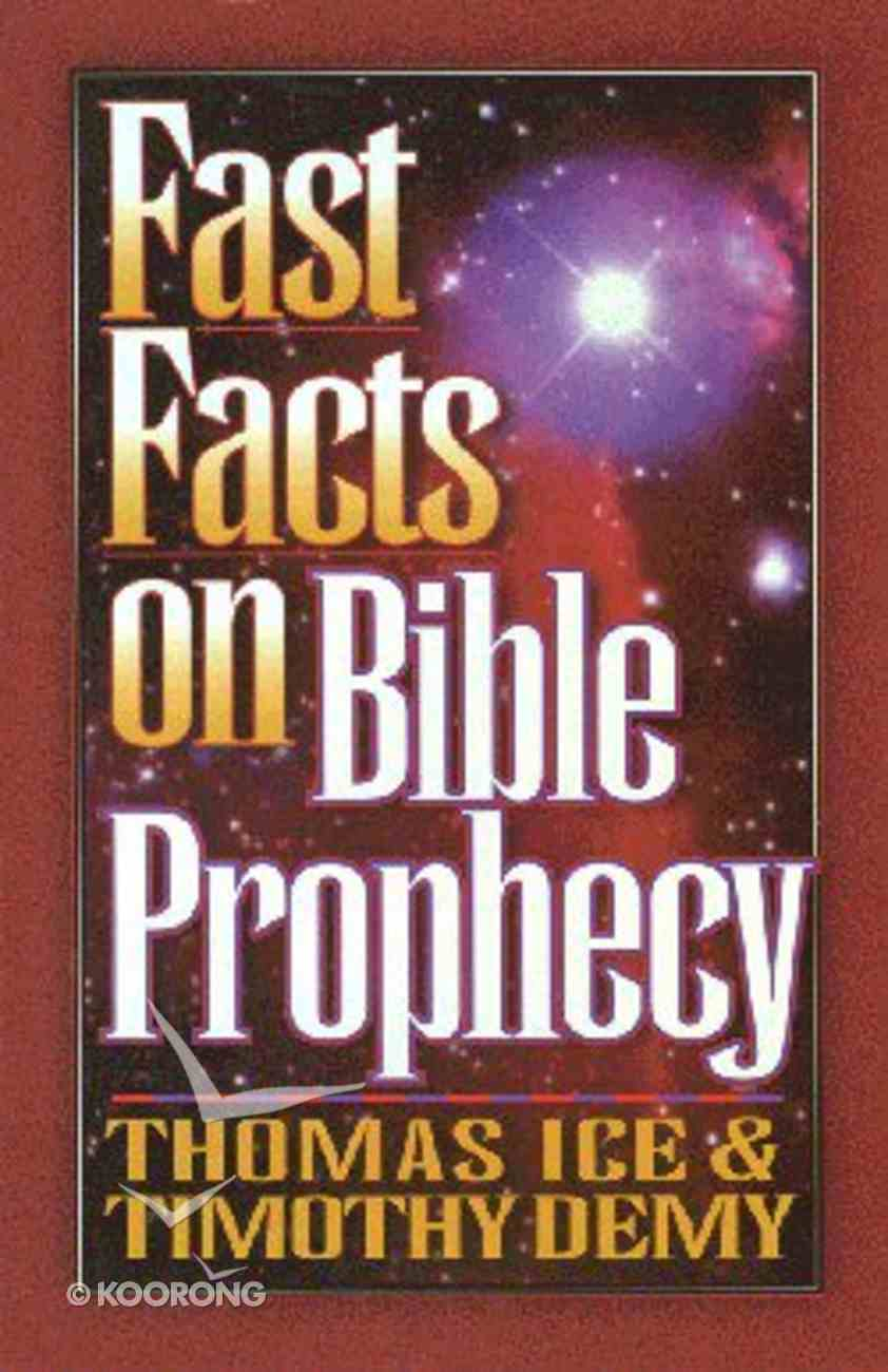 Fast Facts on Bible Prophecy Paperback