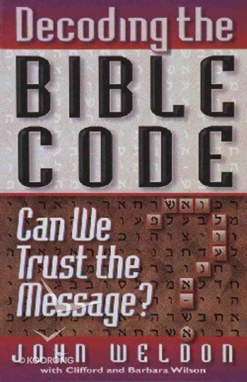 Decoding the Bible Code Paperback