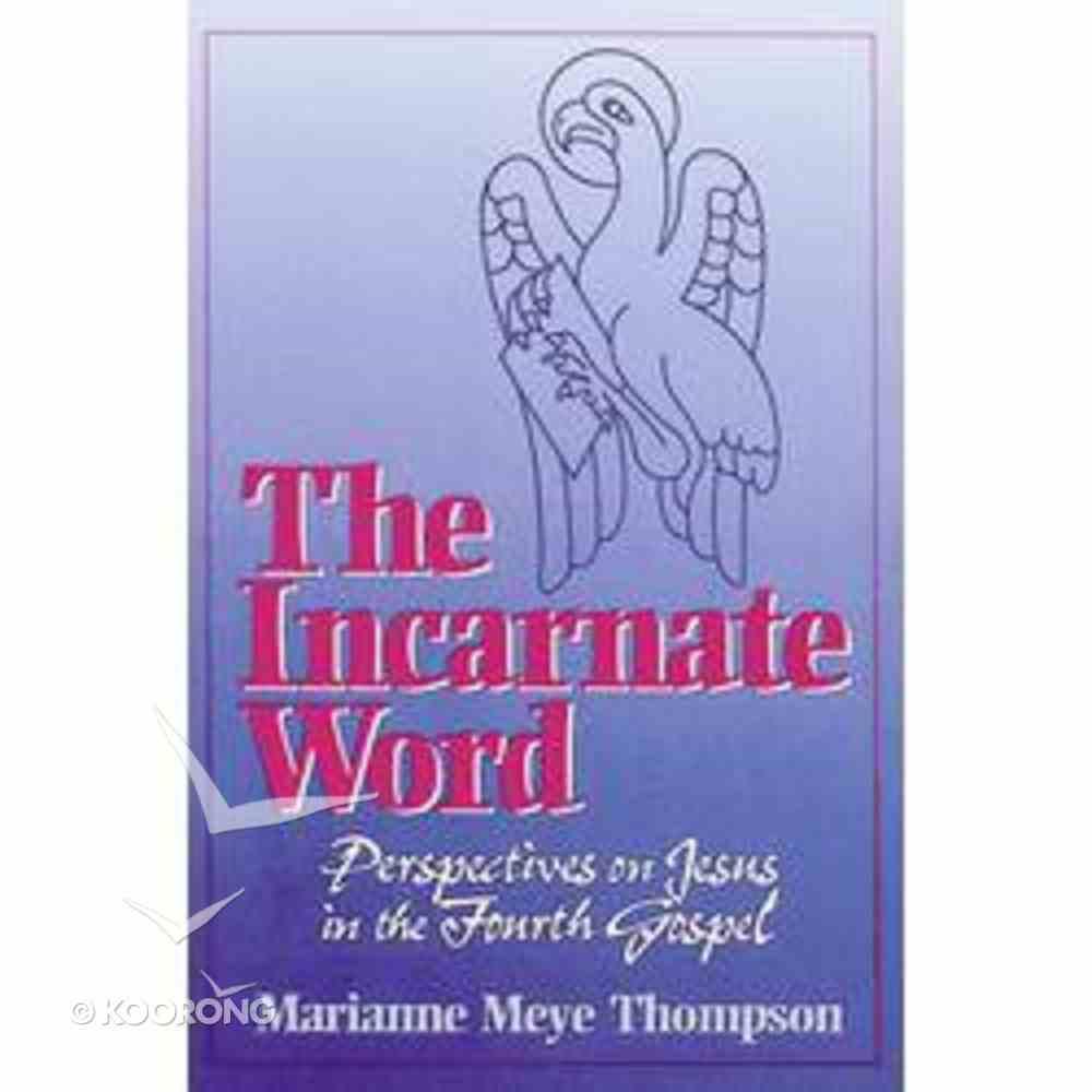 The Incarnate Word Paperback