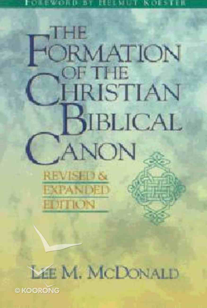 The Formation of the Christian Biblical Canon Paperback