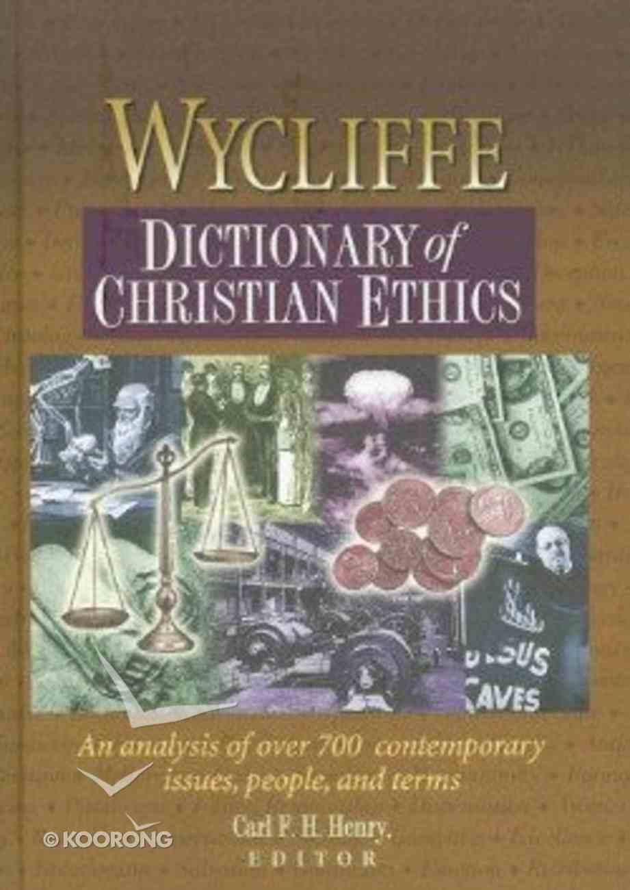 Wycliffe Dictionary of Christian Ethics Hardback