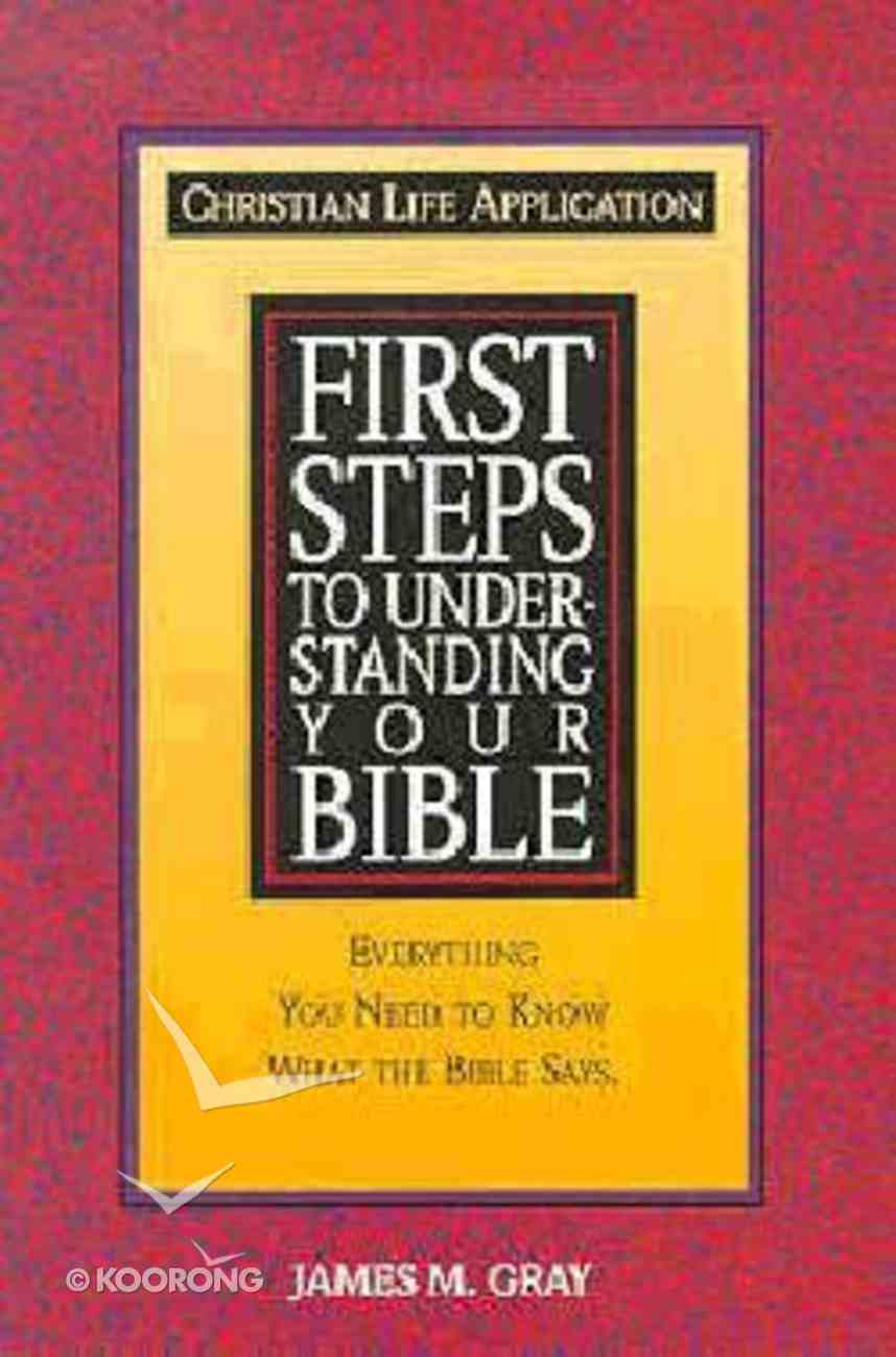 First Steps to Understanding Your Bible Paperback