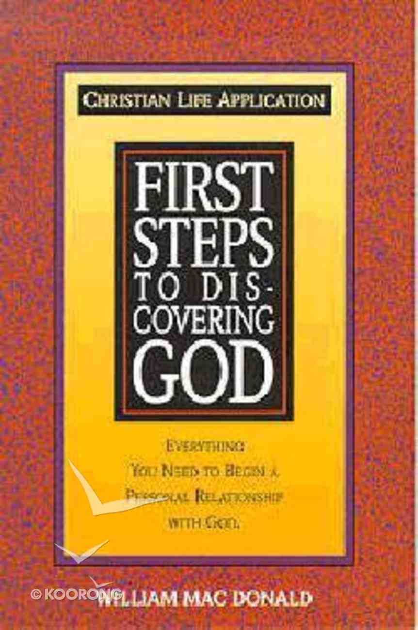 First Steps to Discovering God Paperback