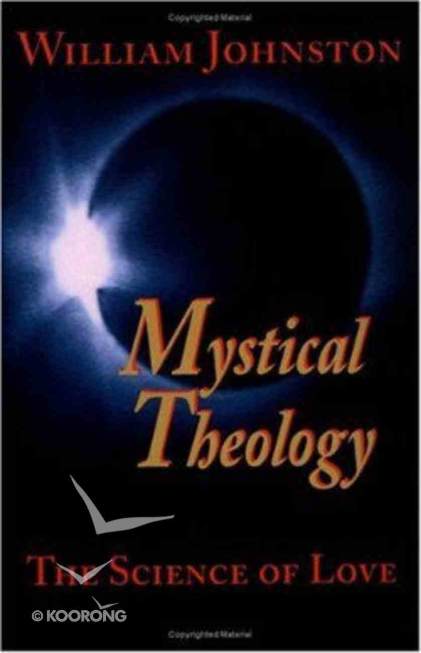 Mystical Theology Paperback