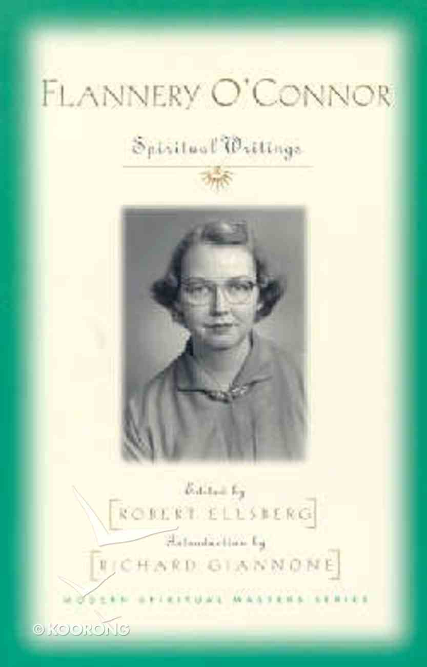 Flannery O'connor: Spiritual Writings Paperback